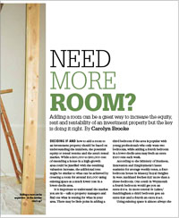 Adding a room can be a great way to increase the equity, rent and rentability of an investment property